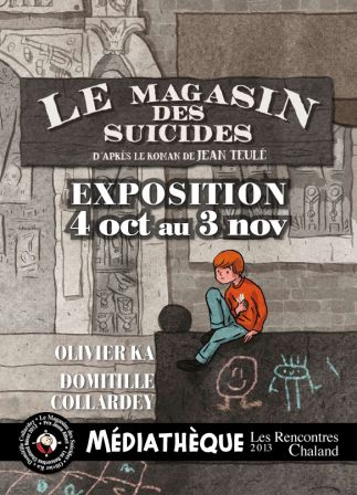 Expo Le magasin des suicides, Nérac 2013